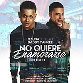 No Quiere Enamorarse (Remix) [feat. Daddy Yankee] by Ozuna