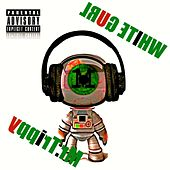 White Gurl (feat. Skii Mask) by Mr. Trippy