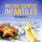 Nuevos Cuentos Infantiles (Vol. 2) by Cuentos Infantiles (Popular Songs)