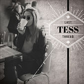 Last Thread by Tess