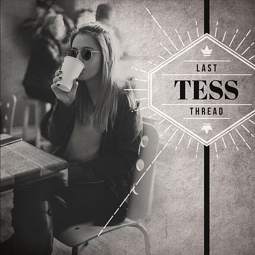 Last Thread by Tess