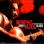 Memphis Blood: The Sun Sessions by James Blood Ulmer