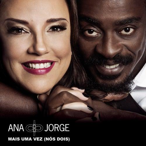 Mais uma Vez (Nós Dois) by Ana Carolina & Seu Jorge