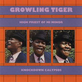 High Priest Of Mi Minor: Knockdown Calypsos by Growling Tiger