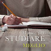 Musica per Studiare Meglio - Suoni Rilassanti New Age per Scrivere, Leggere e Concentrarsi by Various Artists