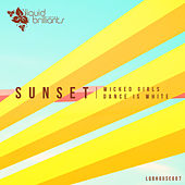 Wicked Girls by Sunset