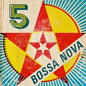 5 Star Bossa Nova by Various Artists