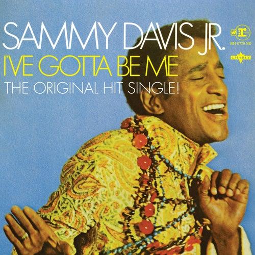 I've Gotta Be Me (Original Single Version From The Sky Q TV Ad) von Sammy Davis, Jr.