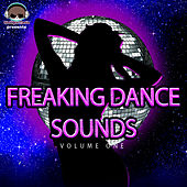 Freaking Dance Sounds, Vol. 1 by Various Artists