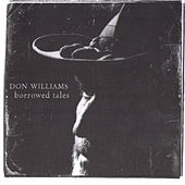 Borrowed Tales by Don Williams