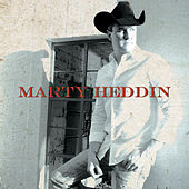 Marty Heddin by Marty Heddin