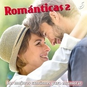 Románticas 2 by Various Artists