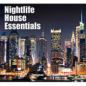 Nightlife House Essentials by Various Artists