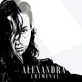 Criminal by Alexandra