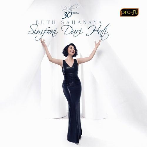 Simfoni Dari Hati by Ruth Sahanaya