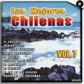 Las Mejores Chilenas, Vol. 7 by Various Artists