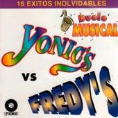 16 Exitos Inolvidables De Los Yonic's y Los Fredy's by La Conquista
