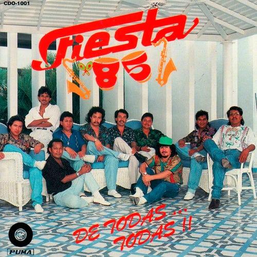 De Todas… Todas!! by Fiesta 85
