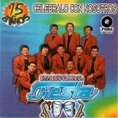 15 Anos Celebralo Con Nosotros by Internacional Fiesta 85