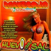 Huevo Sin Sal by La Luz Roja De San Marcos