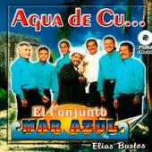 Agua de Cu… by Conjunto Mar Azul