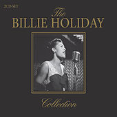 The Billie Holiday Collection by Billie Holiday