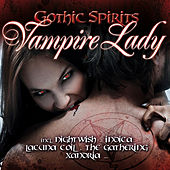 Gothic Spirits Vampire Lady von Various Artists