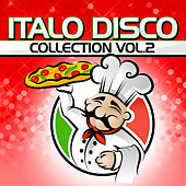 Italo Disco Collection Vol. 2 by Various Artists