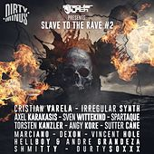 Slave To The Rave 2 - EP by Various Artists