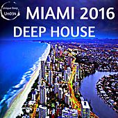 Deep House Miami 2016 - EP by Various Artists