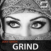 Grind by Joey Smith