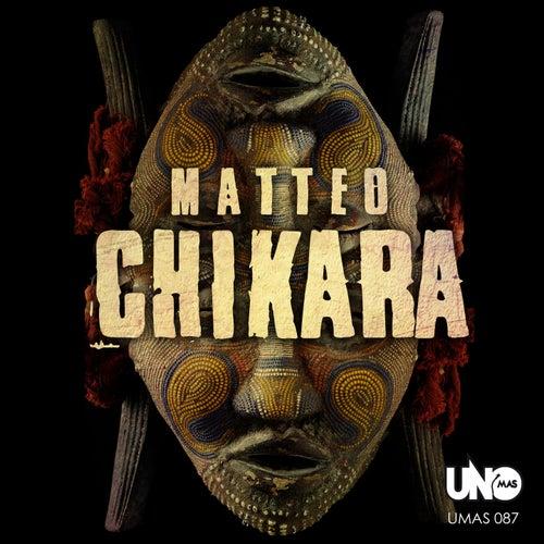Chikara by Matteo