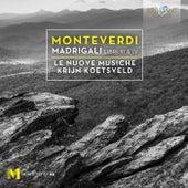 Monteverdi: Madrigali Libro III & IV von Le Nuove Musiche