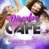 Discofox Cafe - Die besten XXL Fox und Schlager Hits für die Tanz Party 2016 by Various Artists
