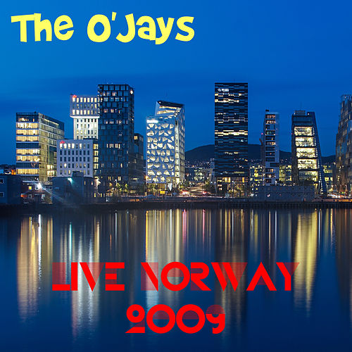 Live Norway 2009 von The O'Jays