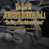 The Best of Johnny Dodds, Vol. 1 (The King of New Orleans Clarinet) by Various Artists