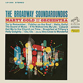 The Broadway Soundaroundus by Marty Gold