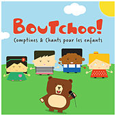 Boutchoo! (Comptines & chants pour les enfants) by Various Artists