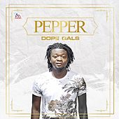 Dope Girl by Pepper