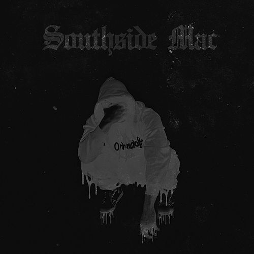 Southside Mac by Mixtapemac