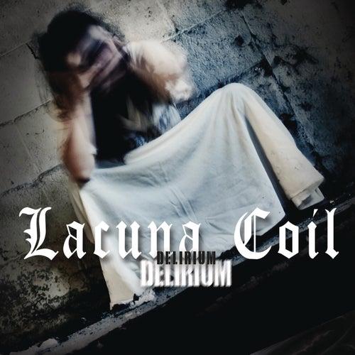 Delirium by Lacuna Coil