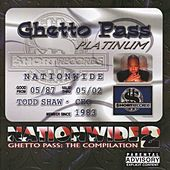 Nationwide 2 Ghetto Pass:  The Compilation by Various Artists