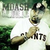 Keep Smoke Alive by M Dash