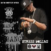 Bang Bang (Clean) by Stressdollaz
