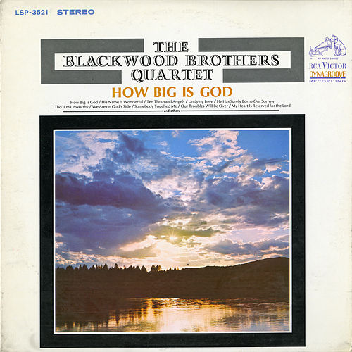 How Big Is God by Blackwood Brothers Quartet