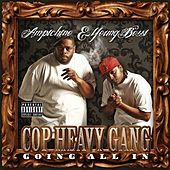 Cop Heavy Gang (Going All In) by Youngbossi