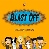 Songs from Season One by Blast Off!