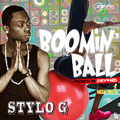 Boomin' Ball by Stylo G