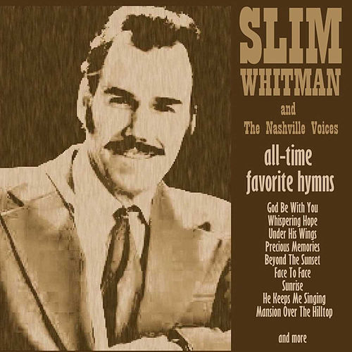 All-Time Favourite Hymns by Slim Whitman