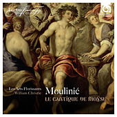 Moulinié: Le Cantique de Moÿse by Les Arts Florissants and William Christie